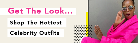 Get the look... Shop the hottest Celebrity outfits