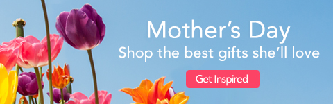 Mother's Day. Shop the nest gifts that Mom will love