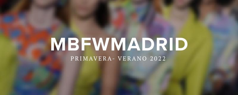 Fashion Week Primavera / Verano 2022